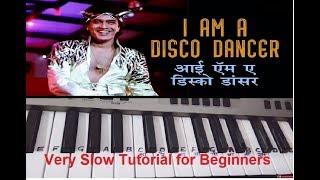Disco Dancer| I am a Disco Dancer|Keyboard tutorial|Piano|Harmonium|Very slow in end