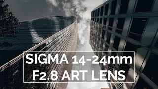 Sigma 14-24mm f2.8 DG DN Art Lens Review   Incredible Wide Angle Zoom Lens