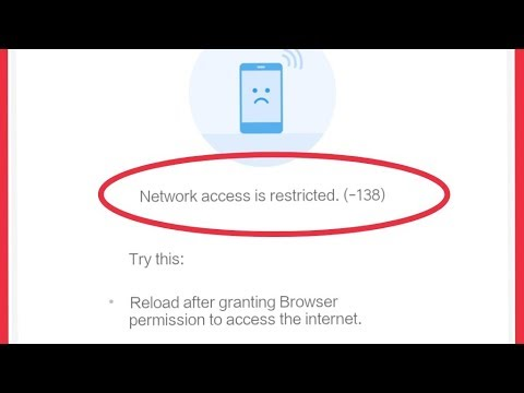 Browser Issue    Network access is restricted. (-138) Problem Solve In Android