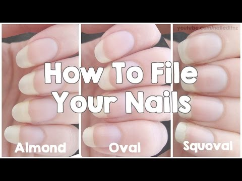 How To File Your Nails | Almond, Oval & Squoval