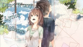 Nightcore - Don't Worry