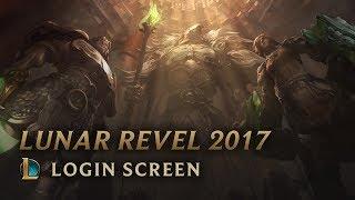 Lunar Revel 2017 | Login Screen - League of Legends