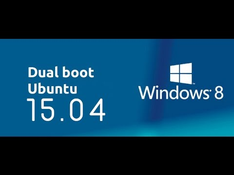 DUAL BOOT Ubuntu 15.04  with Windows 8.1 NEW!