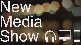 Jessica Kupferman #263 - New Media Show
