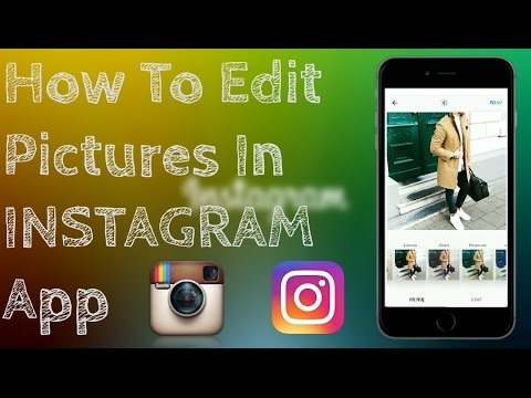 How To Edit Pictures In INSTAGRAM App (Without Posting)