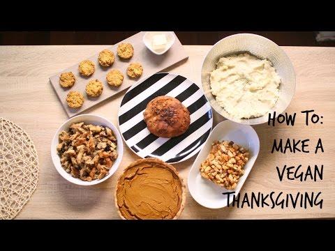 How To Make A VEGAN Thanksgiving!