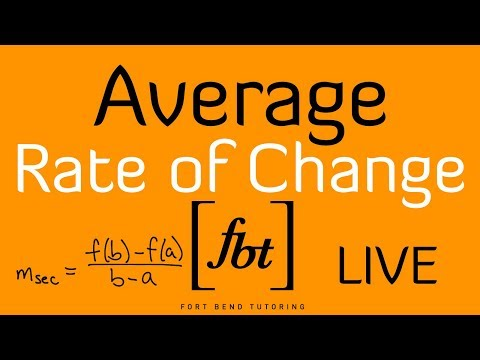 🔴 Average Rate of Change of a Function [fbt] (Determining the Average Rate of Change)