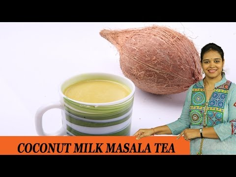 COCONUT MILK MASALA TEA - Mrs Vahchef