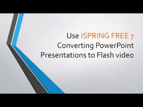 Converting PowerPoint Presentations to Flash video using iSpring 7