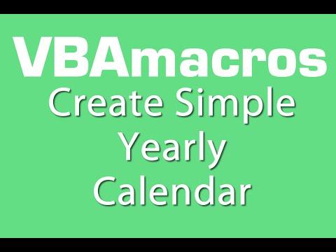 Create Simple Yearly Calendar  VBA Macros - Tutorial - MS Excel 2007, 2010, 2013