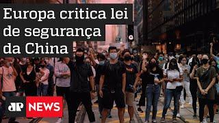 Europa critica lei de segurança da China em Hong Kong