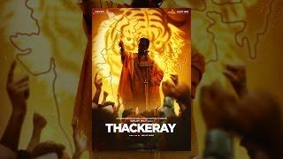 Thackeray (Hindi Version)