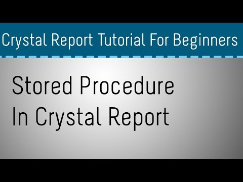 How to Use Stored Procedure In Crystal Report - Part 3
