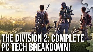 4K] The Division 2 Final Tech Analysis: PS4/Pro/Xbox One/X