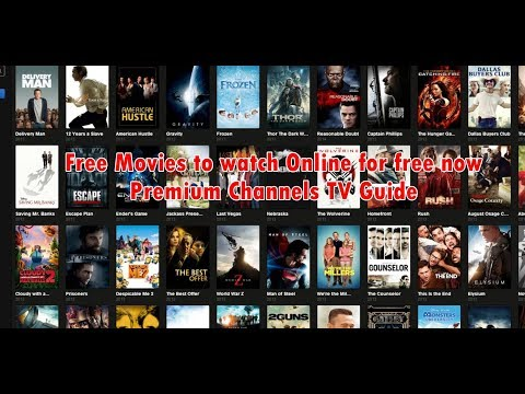 Free Movies to watch on TV Online for free - Premium Channels TV Guide 2018