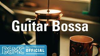 Guitar Bossa: Relaxing Bossa Nova with Accordion for Unwinding, Studying, Working