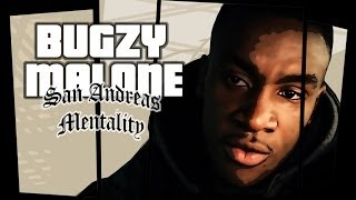 Bugzy Malone - San Andreas Mentality [OFFICIAL VIDEO]
