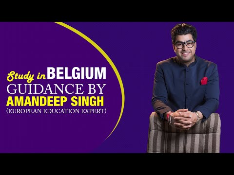 Study in Belgium Guidance by Amandeep Singh (European Education Expert)