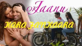 Kara Fankaara Full Song From Ok Jaanu Ar Rahman