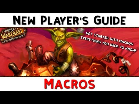 World of Warcraft New Player's Guide: Macros