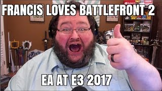 e3 for ea francis love battlefront ii