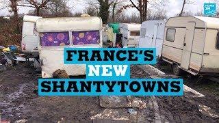 Inside France's new shantytowns
