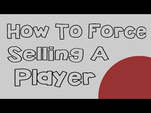 FIFA 15: HOW TO FORCE SELLING A PLAYER