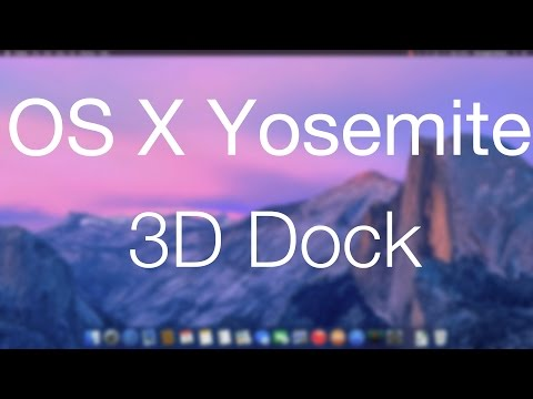 Mac OS X Yosemite - How To Get A 3D Dock