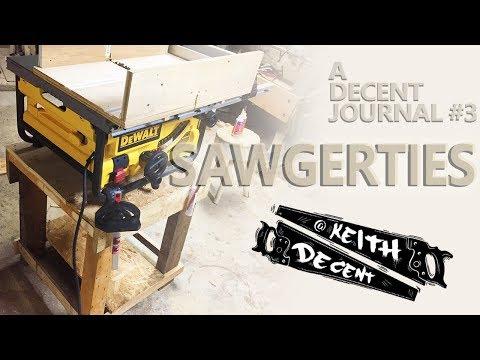 SAWGERTIES - Decent Journal #3