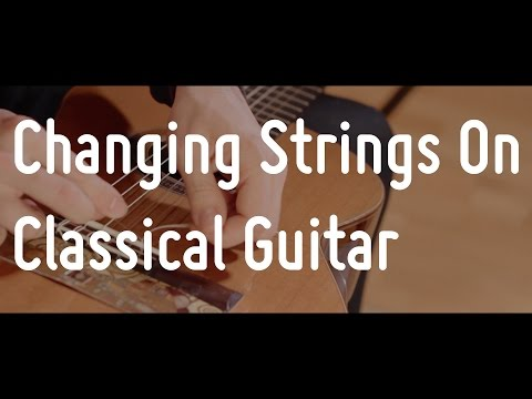 Changing Strings On Classical Guitar | Guitarise ep5