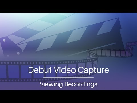 Debut Video Capture Tutorial   Viewing Your Recordings