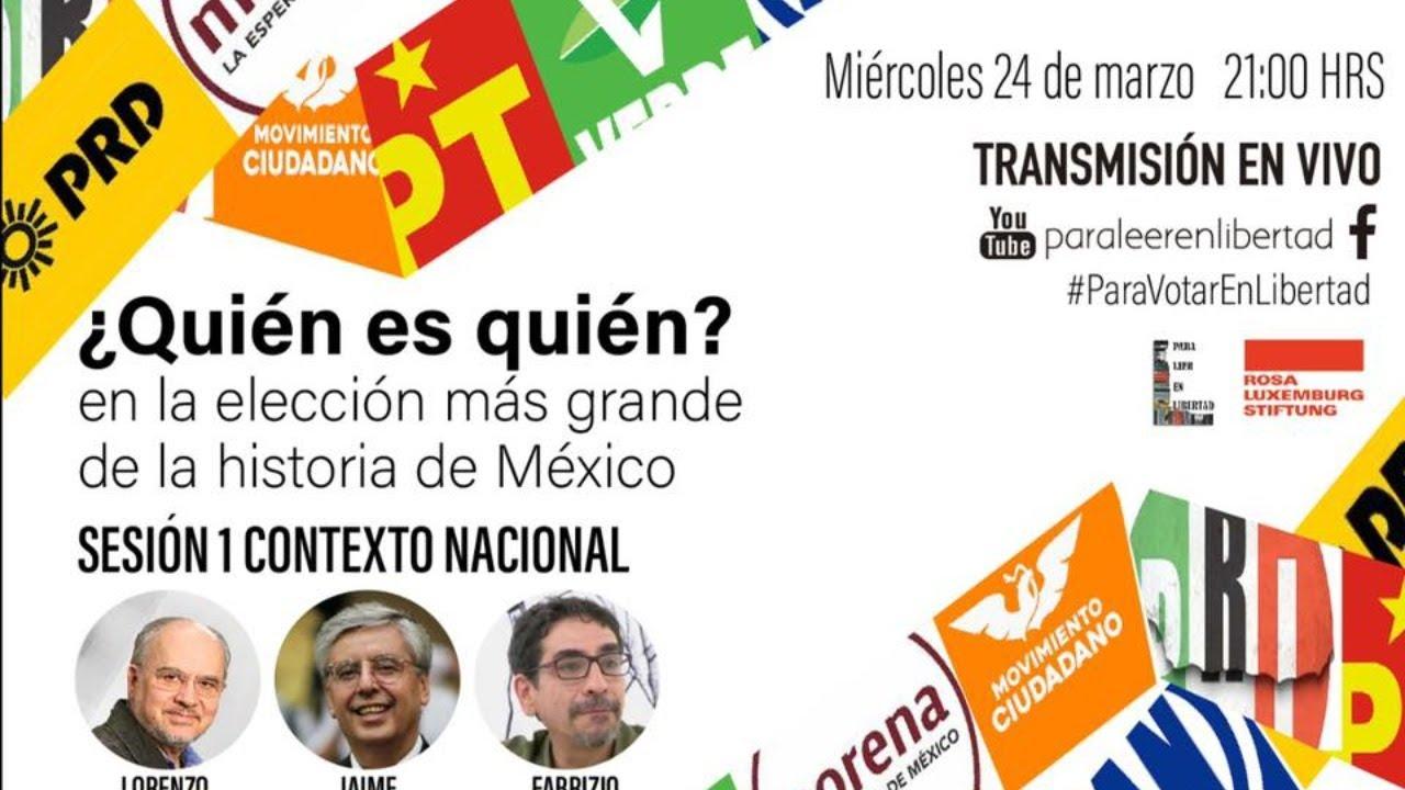 1 ¿Quién es quién? La elección más grande en la historia de México: #ParaVotarEnLibertad