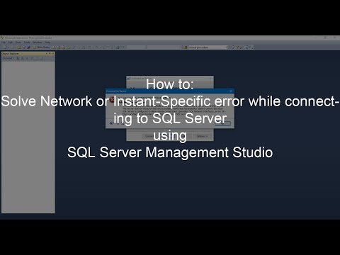 How to fix Network or Instant-Specific Error While Connecting to SQL Server Management Studio
