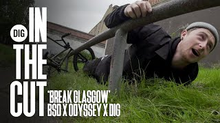 IN THE CUT - BSD X ODYSSEY: BREAK GLASGOW