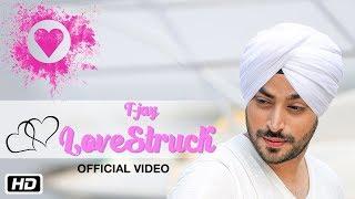 LoveStruck | Official Video | T-Jay | Abhijet Raajput | New Punjabi Songs