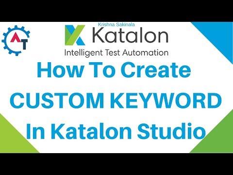 Create  Custom Keyword In KATALON STUDIO