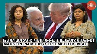 Trump's Kashmir blooper puts question mark on PM Modi's September US visit