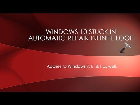 FIX: Windows 10 Stuck In Automatic Repair Infinite Loop