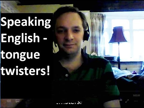 English Pronunciation 8: Tongue twisters! (British accent)
