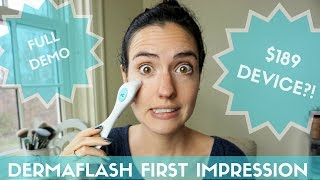 Trying DERMAFLASH | Demo + First Impression