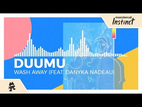Download Duumu - Wash Away (feat  Danyka Nadeau) [Monstercat