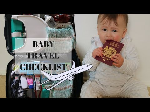 BABY TRAVEL CHECKLIST || WHAT TO PACK A BABY FOR HOLIDAY
