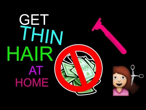 How to THIN out your own hair