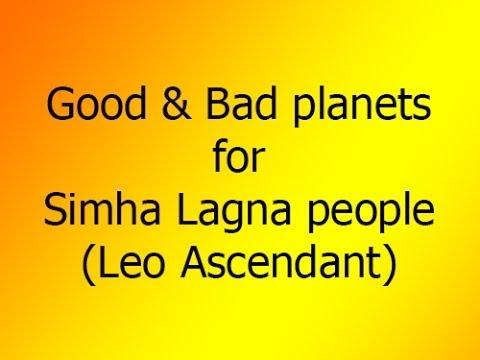Good & Bad Planets:  Leo Ascendant (SIMHA LAGNA)