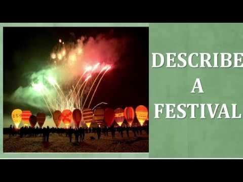 Guide & Vocabulary Describe a festival that is important in your country