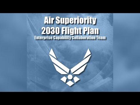 U.S.  Air Force releases Air Superiority 2030 Flight Plan