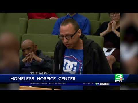 Sacramento approve end-of-life care center for homeless