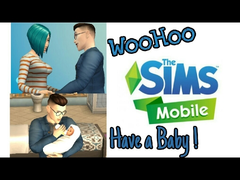 The Sims Mobile Android How to Woohoo and have a baby