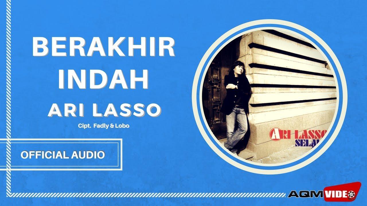Download Ari Lasso - Berakhir Indah MP3 Gratis