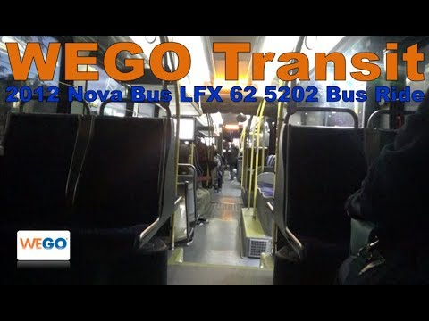 WEGO Transit 2012 Nova Bus LFX 62 5202 Bus Ride